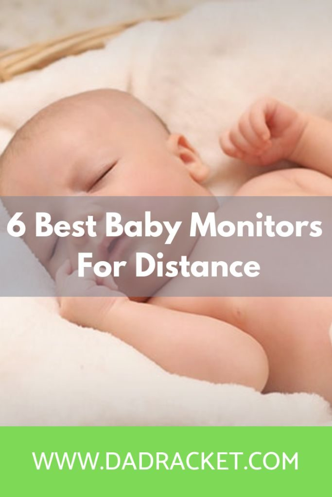 best baby monitors for distance