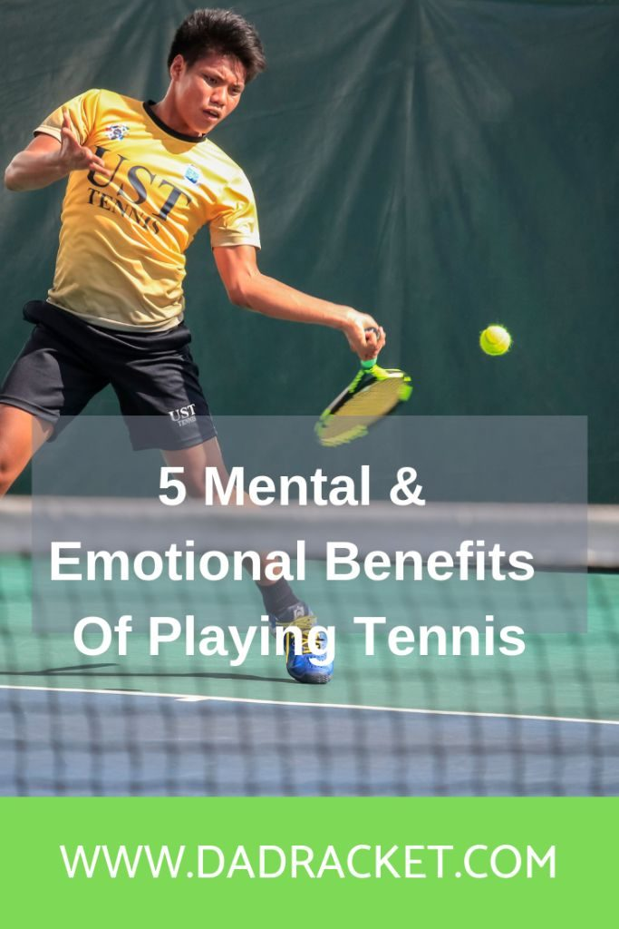 mental/emotional benefits of playing tennis