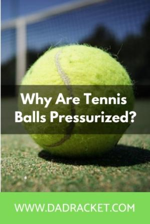 Why are tennis balls pressurized? In this article you'll discover some of the reasons why this happens and how it can help your game.