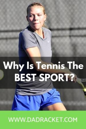 Why is tennis the best sport? Here are some important reasons why you should consider playing it.