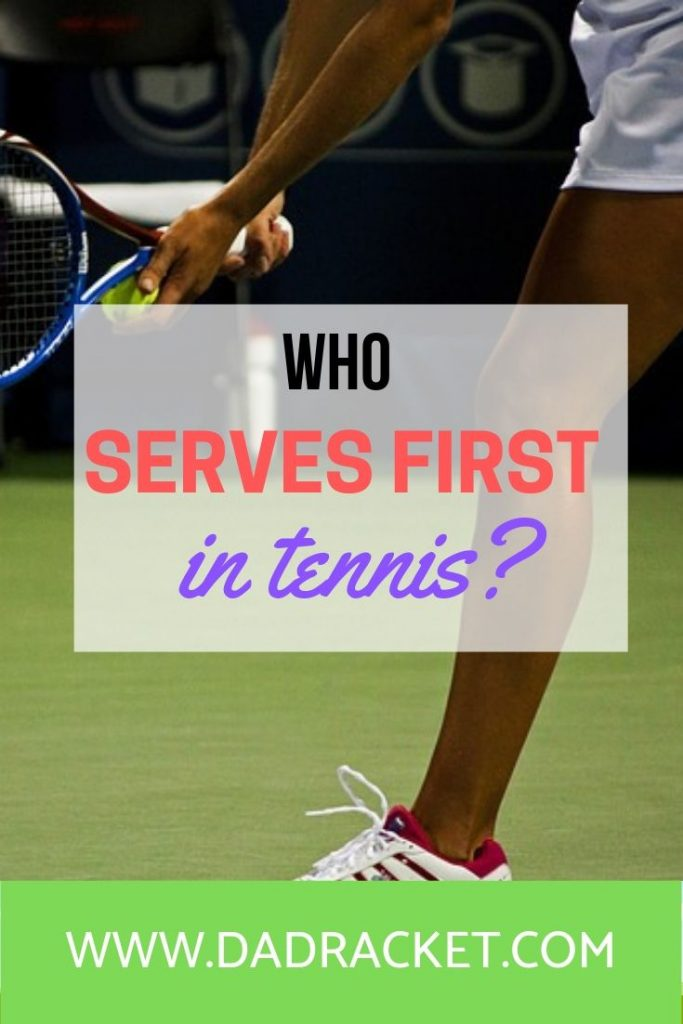 Who serves first in tennis? From coin tosses to flipping rackets, here's what happens before the game starts