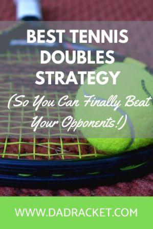 Discover the best tennis doubles strategy so you can finally beat those challenging opponents.
