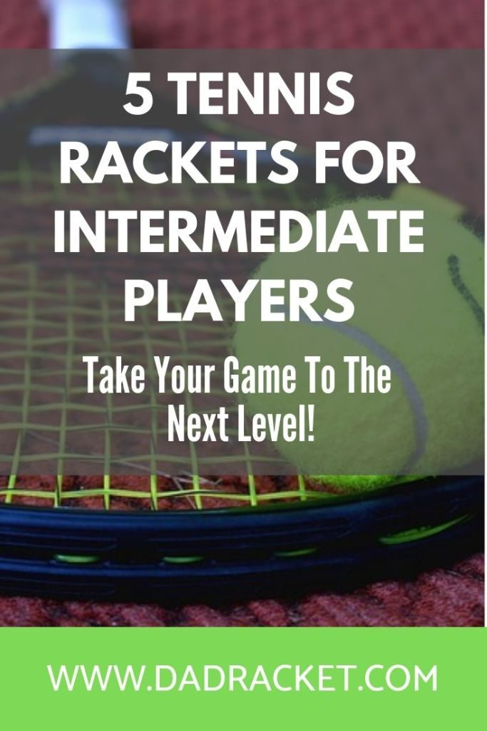 Here are some of the best tennis rackets for intermediate players, that will help your game reach the next level.