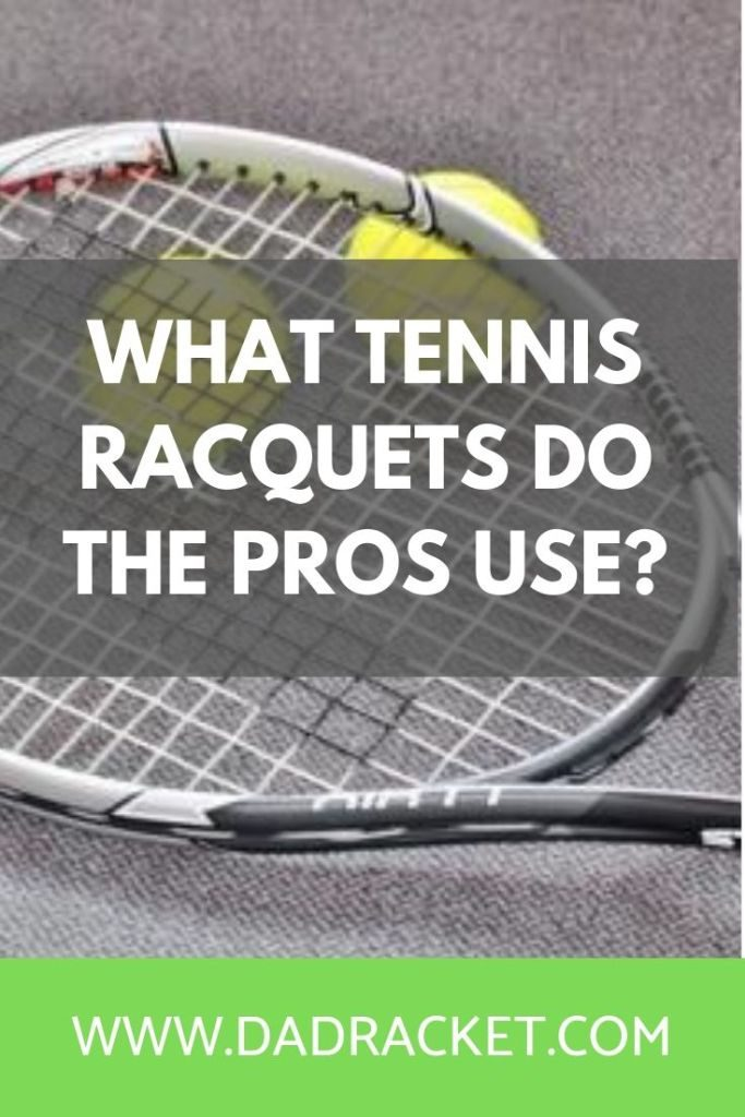 What tennis racquets do the pros use? Here is a list of what some of the top players in the world are using today.