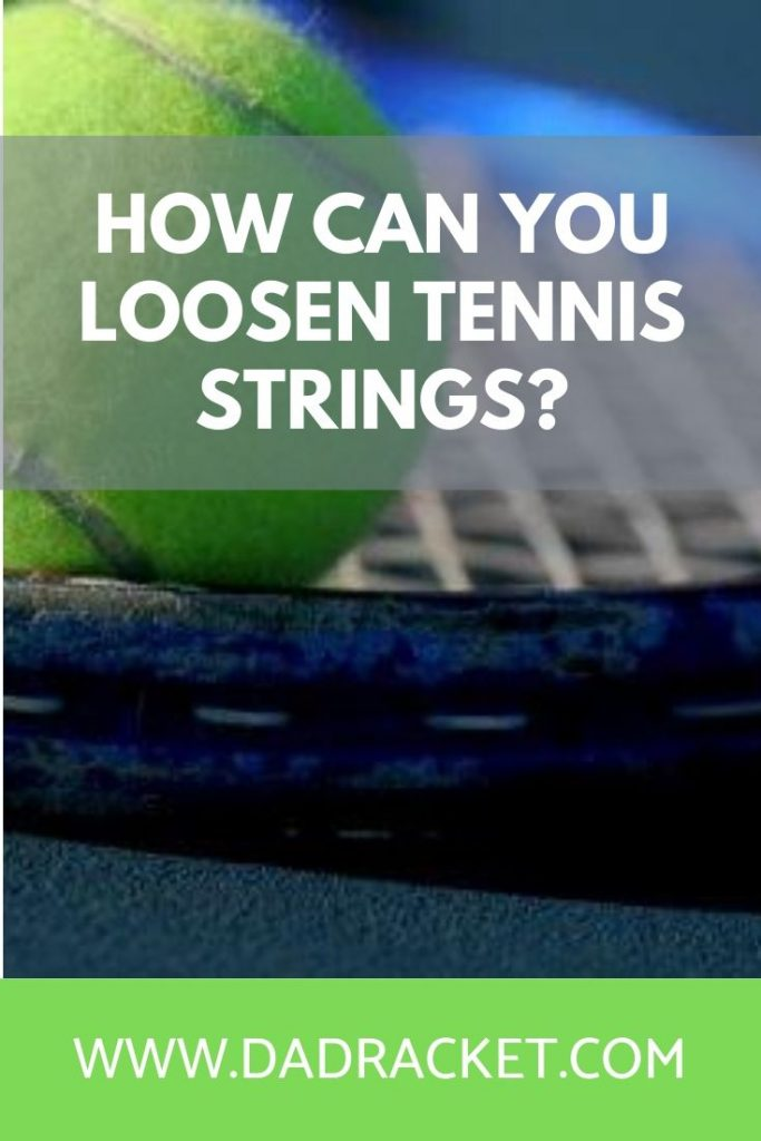 How can you loosen your tennis strings? Discover how to reduce your string tension and start hitting better shots with more power and spin.