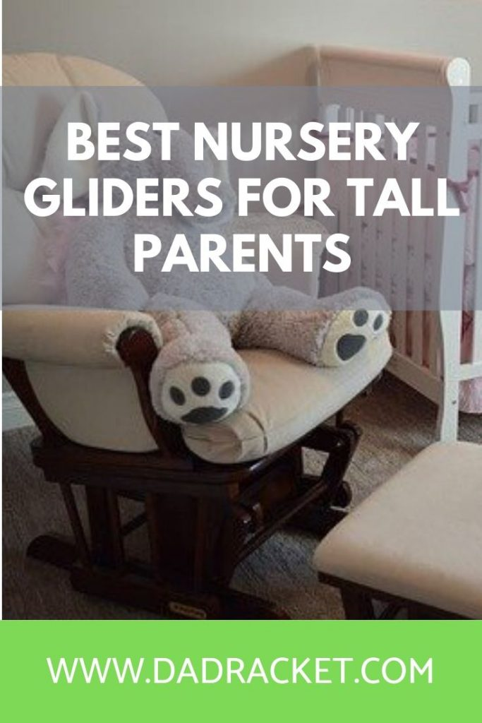 Looking for a glider or rocking chair Here are some of the best nursery gliders for tall parents