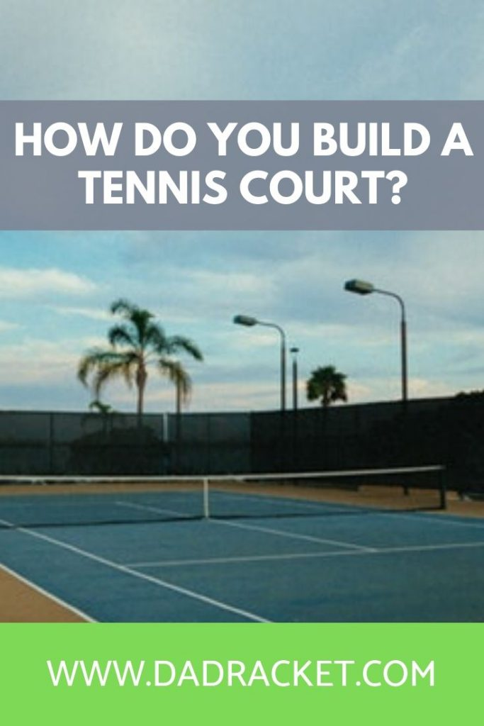 How do you build a a tennis court? In this article you'll learn all the things you need to consider before building one.