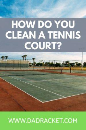 How do you clean a tennis court? Here's a breakdown showing how the whole process is done.