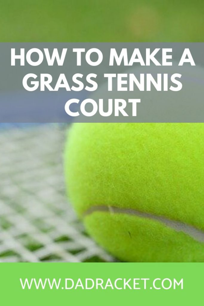 How do you make a grass tennis court? In this article, you'll discover how to make one as well as some important aspects you need to consider.