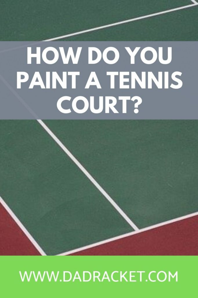 How do you paint a tennis court? Discover how the whole process is done in this blog post