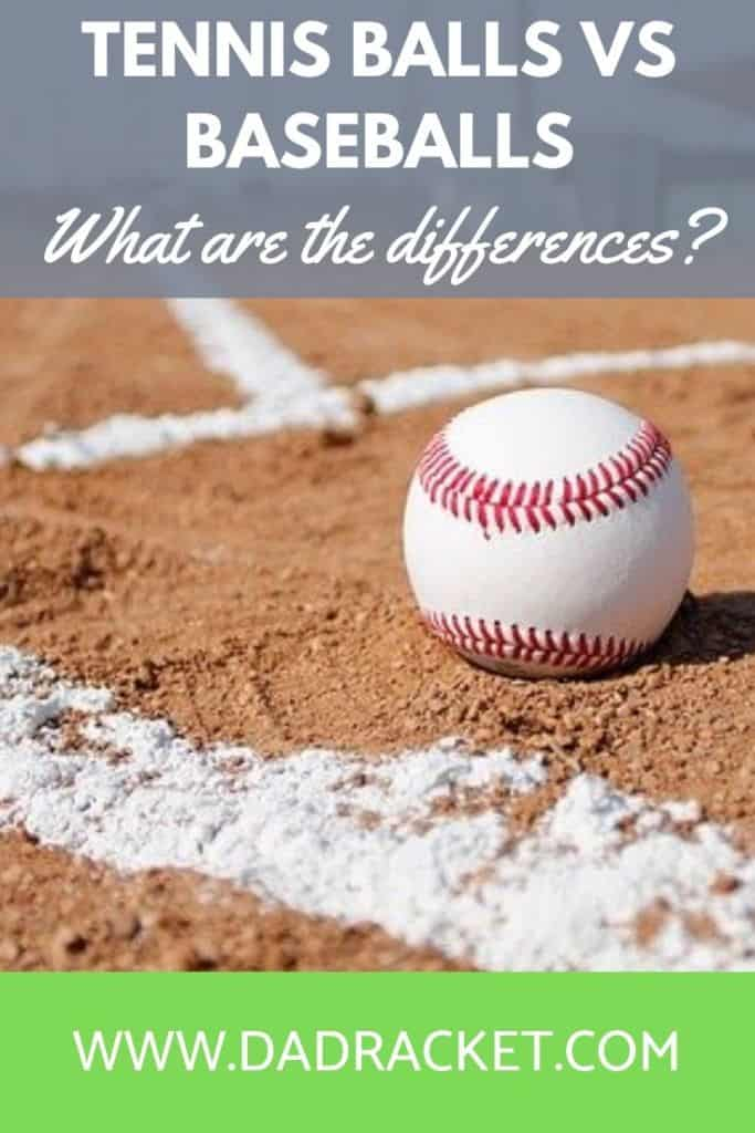 What are the differences between tennis balls and baseballs? Here's an article which looks at this in more detail.