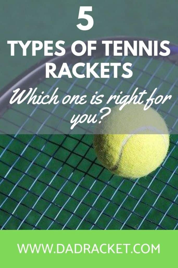 Did you know there are 5 different types of tennis rackets? Check out this article and discover which one is right for you.