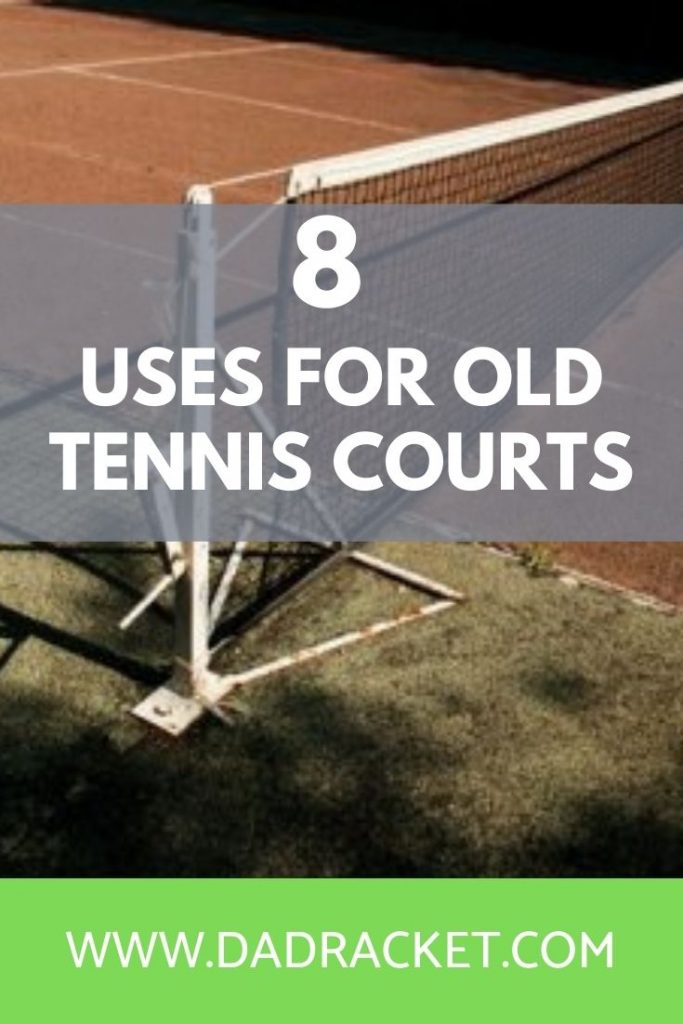 8 uses for old tennis courts